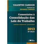 Livro - Comentários à Consolidação das Leis do Trabalho: Legislação Complementar e Jurisprudência