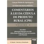 Livro - Comentários à Lei da Cédula de Produto Rural (CPR) - Vol. 1