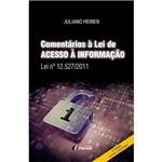 Livro - Comentários à Lei de Acesso à Informação: Lei Nº 12.527/2011