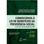 Livro - Comentários à Lei de Benefícios da Previdência Social Lei Nº 8.213, de 24 de Julho de 1991