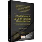 Livro - Comentários à Lei de Improbidade Administrativa: Lei 8.429, de 02 de Junho de 1992