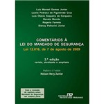 Livro - Comentários à Lei do Mandado de Segurança - Lei 12. 016, de 7 de Agosto de 2009 - Revista, Atualizada e Ampliada