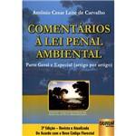 Livro - Comentários à Lei Penal Ambiental: Parte Geral e Especial (Artigo por Artigo)