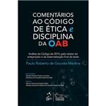 Livro - Comentários ao Código de Ética e Disciplina da Oab