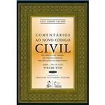 Livro - Comentários ao Novo Código Civil: Vol. 18