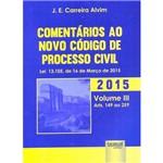 Livro - Comentários ao Novo Código de Processo Civil - Vol. 3