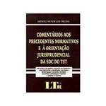 Livro - Comentarios Aos Precedentes Normativos e a
