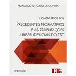 Livro - Comentários Aos Precedentes Normativos e às Orientações Jurisprudenciais do TST