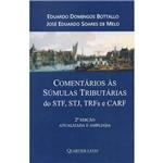 Livro - Comentários às Súmulas Tributárias do STF, STJ, TRFs e CARF