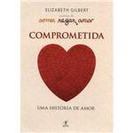 Livro - Comer, Rezar, Amar: Comprometida (Edição de Bolso)