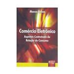 Livro - Comércio Eletrônico: Aspectos Contratuais da Relação de Consumo