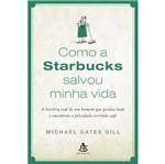 Livro - Como a Starbucks Salvou a Minha Vida