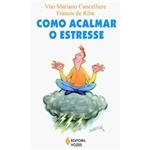 Livro - Como Acalmar o Estresse