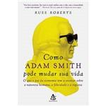 Livro - Como Adam Smith Pode Mudar Sua Vida