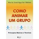Livro - Como Animar um Grupo - Princípios Básicos e Técnicas