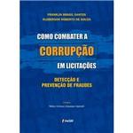 Livro - Como Combater a Corrupção em Licitações: Detecção e Prevenção de Fraudes