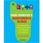Livro - Como Combater o Aquecimento Global