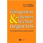Livro - Como Conquistar Clientes & Fechar Negócios: os Fundamentos da Persuasão