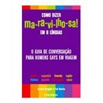 Livro - Como Dizer Ma-ra-vi-lho-sa! em 8 Línguas