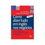 Livro - Como Dizer Tudo em Ingles Nos Negocios