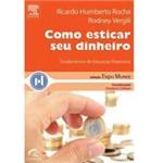 Livro - Como Esticar Seu Dinheiro