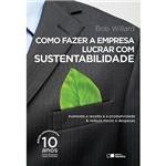 Livro - Como Fazer a Empresa Lucrar com Sustentabilidade