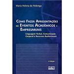 Livro - Como Fazer Apresentações em Eventos Acadêmicos e Empresariais