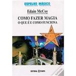 Livro - Como Fazer Magia