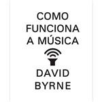 Livro - Como Funciona a Música