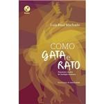 Livro - Como Gata e Rato
