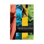 Livro - Como Implantar uma Área de Comunicação Interna