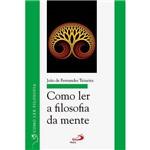 Livro - Como Ler a Filosofia da Mente - Coleção Como Ler Filosofia