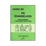 Livro - Como Ler os Evangelhos - para Entender o que Jesus