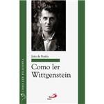 Livro - Como Ler Wittgenstein - Coleção Como Ler Filosofia