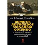 Livro - Como os Advogados Salvaram o Mundo