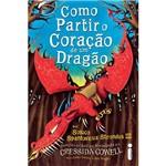 Livro - Como Partir o Coração de um Dragão