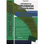 Livro - Como Passar Concursos da Diplomacia e Chancelaria: 1.200 Questões Comentadas