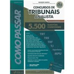 Livro - Como Passar em Concursos de Tribunais Analistas: 5.500 Questões Comentadas