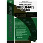 Livro - Como Passar em Concursos de Tribunais Técnicos: 3.350 Questões Comentadas