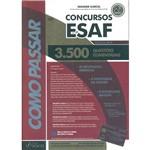Livro - Como Passar em Concursos Esaf: 3500 Questões Comentadas