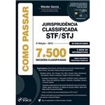 Livro - Como Passar : Jurisprudência Classificada STF / STJ - 7500 Decisões Classificadas