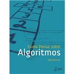 Livro - Como Pensar Sobre Algoritmos