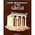 Livro - Como Reconhecer a Arte Grega