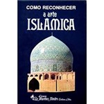 Livro - Como Reconhecer a Arte Islâmica