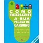 Livro - Como Reduzir a Sua Pegada de Carbono