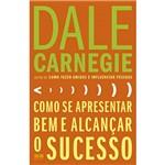 Livro - Como se Apresentar Bem e Alcançar o Sucesso