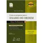 Livro - Como se Preparar o Exame de Ordem - Ética Profissional 10 - Série Resumo 1ª Fase OAB