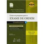 Livro - Como se Preparar para o Exame de Ordem - Constitucional 9 - Série Resumo 1ª Fase OAB