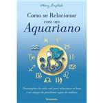 Livro - Como se Relacionar com um Aquariano