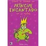 Livro - Como se Tornar um Principe Encantado em 10 Lições